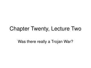 Chapter Twenty, Lecture Two