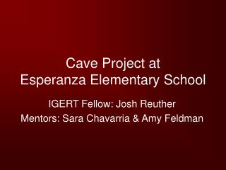 Cave Project at  Esperanza Elementary School