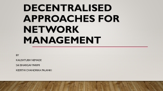 Decentralised Approaches for Network Management