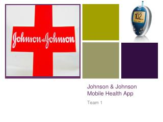 Johnson & Johnson Mobile Health App