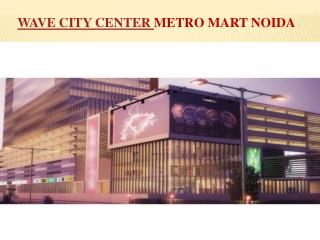 Wave City Center Metro Mart