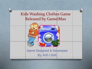Kids Washing Clothes Game Released by GameiMax