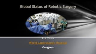 Laparoscopic and Robotic Surgery Training
