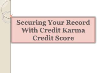 Securing Your Record With Credit Karma Credit Score