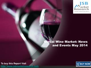 Global Wine Market: News and Events May 2014