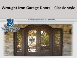 Wrought Iron Garage Doors – Classic style