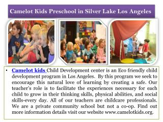 Camelot Kids Preschool in Silver Lake Los Angeles