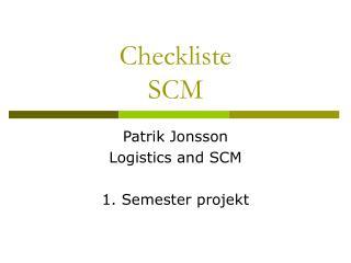Checkliste SCM