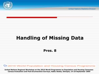 Handling of Missing Data  Pres. 8