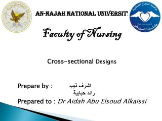 An-Najah National University Faculty of Nursing Cross-sectional  Designs
