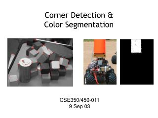 Corner Detection &  Color Segmentation
