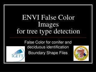 ENVI False Color Images for tree type detection