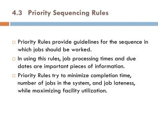 4.3Priority Sequencing Rules