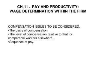 CH. 11.  PAY AND PRODUCTIVITY:  WAGE DETERMINATION WITHIN THE FIRM