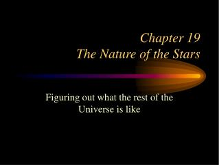 Chapter 19 The Nature of the Stars