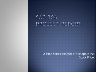 SAC 306 PROJECT REPORT.