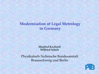 Modernisation of Legal Metrology  in Germany