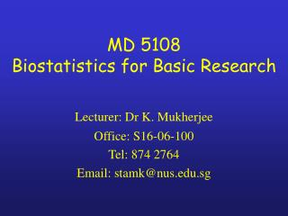 MD 5108 Biostatistics for Basic Research
