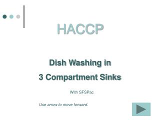 HACCP Dish Washing in  3 Compartment Sinks