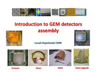 Introduction to GEM detectors assembly