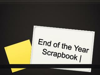 End of the Year Scrapbook  |