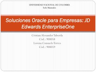 Soluciones Oracle para Empresas: JD Edwards  EnterpriseOne