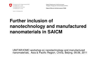Further inclusion of nanotechnology and manufactured nanomaterials in SAICM