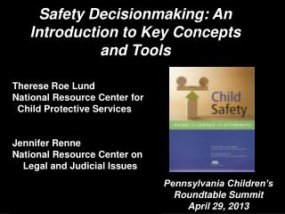 Safety Decisionmaking: An Introduction to Key Concepts and Tools
