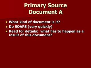 Primary Source Document A
