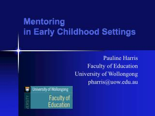 Mentoring                                in Early Childhood Settings