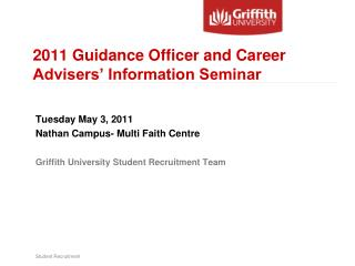 2011 Guidance Officer and Career Advisers' Information Seminar