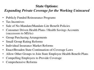 State Options:  Expanding Private Coverage for the Working Uninsured
