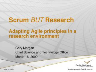 Scrum BUT Research Adapting Agile principles in a research environment