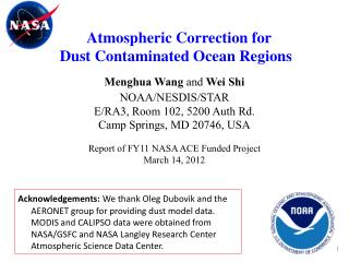 Atmospheric Correction for  Dust Contaminated Ocean Regions