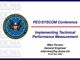 PEO/SYSCOM Conference Implementing Technical Performance Measurement