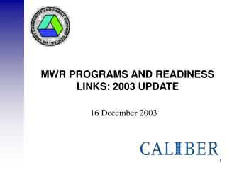 MWR PROGRAMS AND READINESS LINKS: 2003 UPDATE