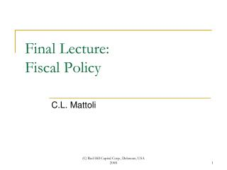 Final Lecture: Fiscal Policy