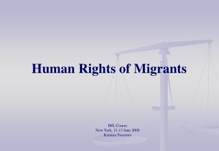 Human Rights of Migrants