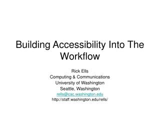 Building Accessibility Into The Workflow