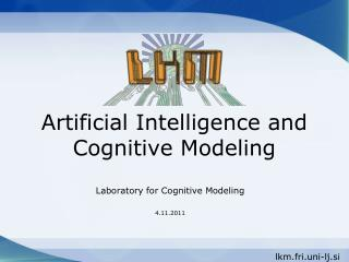 Artificial Intelligence and Cognitive Modeling