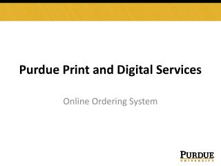 Purdue Print and Digital Services