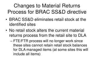 Changes to Material Returns Process for BRAC SS&D directive