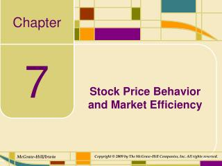 Stock Price Behavior  and Market Efficiency