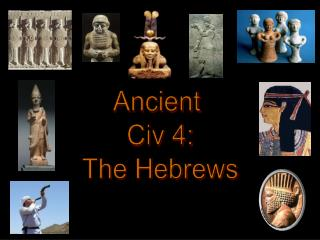 Ancient  Civ 4: The Hebrews
