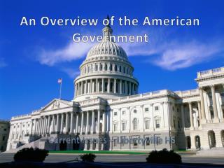 An Overview of the American Government
