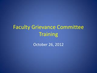 Faculty Grievance Committee Training