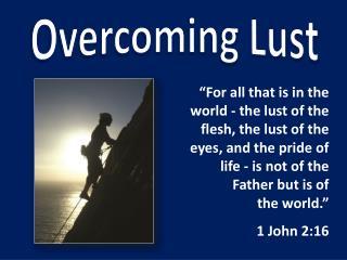 Overcoming Lust