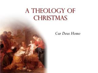 A theology of Christmas