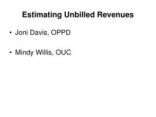 Estimating Unbilled Revenues