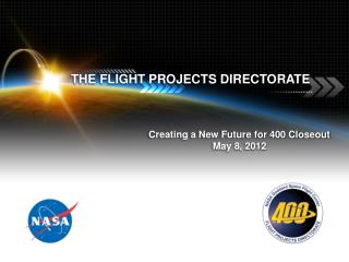 THE FLIGHT PROJECTS DIRECTORATE